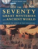 70 Mysteries of the Ancient World