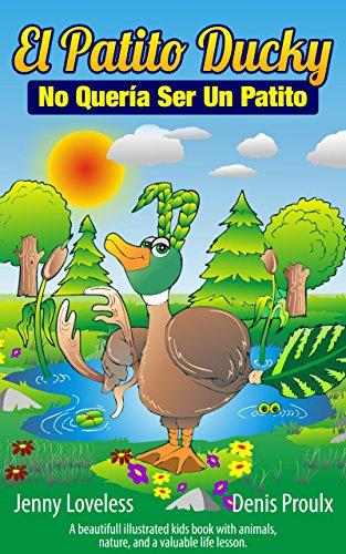 Spanish: El Patito Ducky No Quería Ser Un Patito (Spanish Edition ...