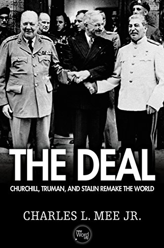 the-deal-churchill-truman-and-stalin-remake-the-world