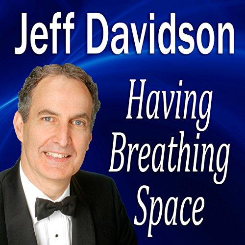 Having Breathing Space  Audiolibri