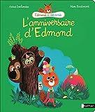 L'anniversaire d'Edmond - Dès 4 ans