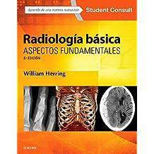 Radiología Básica Y Student Consult - 3ª Edición