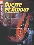 Daredevil - Guerre et Amour
