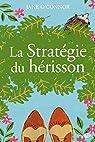 La stratégie du hérisson par O'Connor (II)