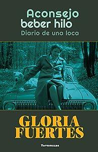 Aconsejo beber hilo par Gloria Fuertes