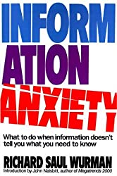 Information Anxiety by Richard Saul Wurman (1990-08-01)