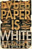 Paper is White (English Edition)