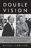 Double Vision - The Unerring Eye of Art World Avatars Dominique and John de Menil