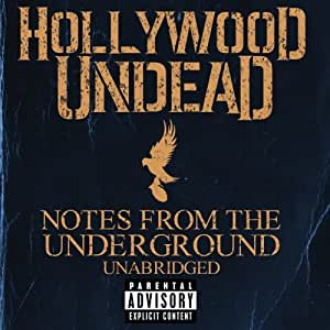 Notes from the Underground (Explicit Version)
