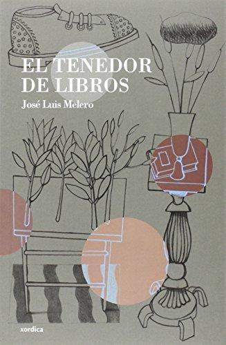 El tenedor de libros (Los libros de la falsa) por José Luis Melero Rivas