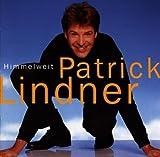 Songtexte von Patrick Lindner - Himmelweit