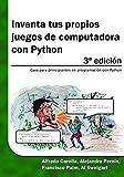 Computadoras Y Softwares Best Deals - Inventa tus propios juegos de computadora  con Python: Guía para principiantes en programación con Python