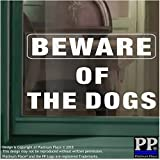 1x BEWARE OF THE dogs-window selbstklebendem Vinyl sticker-white/clear-security Warnschild Label