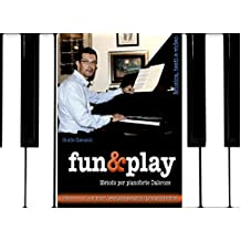 fun&play - metodo per pianoforte Dalcroze (Italian Edition)