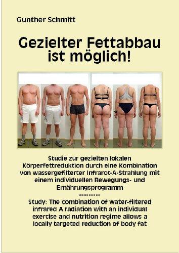 Gezielter Fettabbau ist möglich! Studie zur gezielten Körperfettreduktion durch Kombination von wassergefilterter Infrarot-A-Strahlung mit einem individuellen Bewegungs- u. Ernährungsprogramm