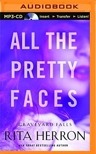 all-the-pretty-faces-graveyard-falls-by-rita-herron-2016-03-29