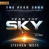 Fear the Sky: The Fear Saga, Book 1