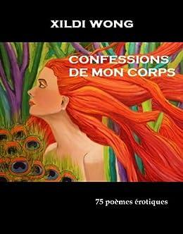 Confessions de mon corps (French Edition)