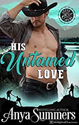 His Untamed Love (Cuffs and Spurs Book 4)