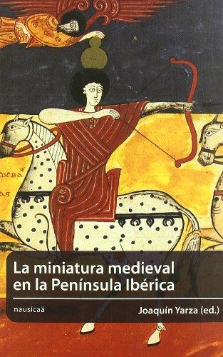Descargar Libro Miniatura Medieval En La Peninsul (Medievalia) de Joaquín Yarza Luaces