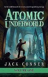 Atomic Underworld: Part One: A Lovecraftian Steampunk Fantasy (English Edition)