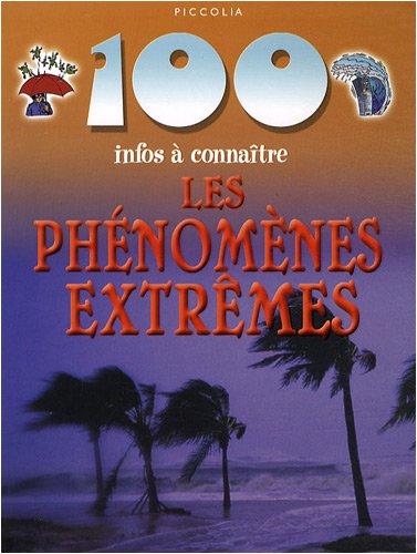 Les phénomenes extrêmes par Anna Claybourne
