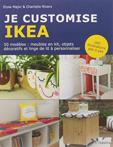 Je customise Ikea par Elyse Major