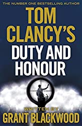 Tom Clancy's Duty and Honour by Grant Blackwood (2016-06-16)