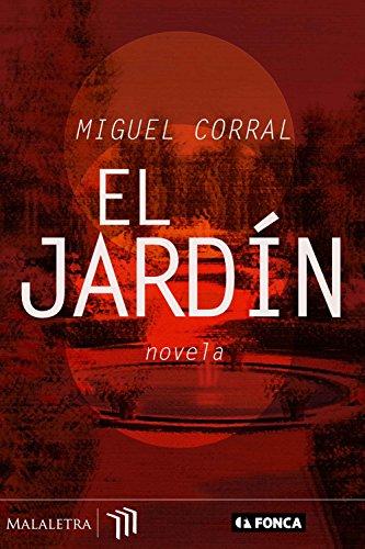 El jardín por Miguel Corral