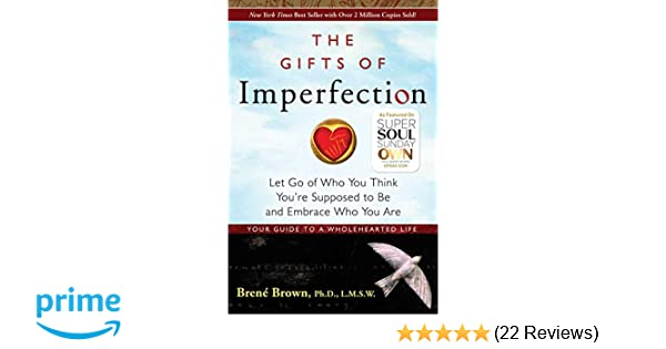Buy The Gifts of Imperfection: Let Go of Who You Think You