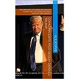 COMO HACERTE RICO SEGUN DONALD TRUMP: RESUMEN DE LOS LIBROS DE DONALD TRUMP Y DE SUS CONSEJOS PARA HACERTE MILLONARIO. (Spanish Edition)