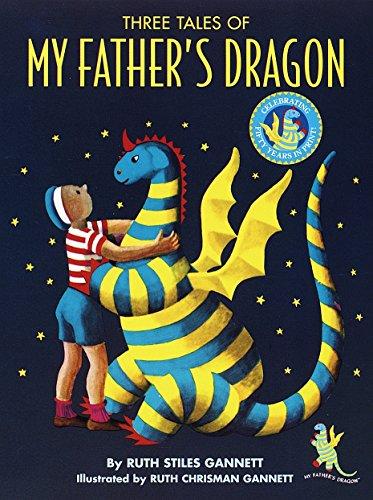 My Father's Dragon: 50th Anniversary Ed