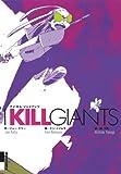 I KILL GIANTS (IKKI COMIX) (2012) ISBN: 4091886094 [Japanese Import]