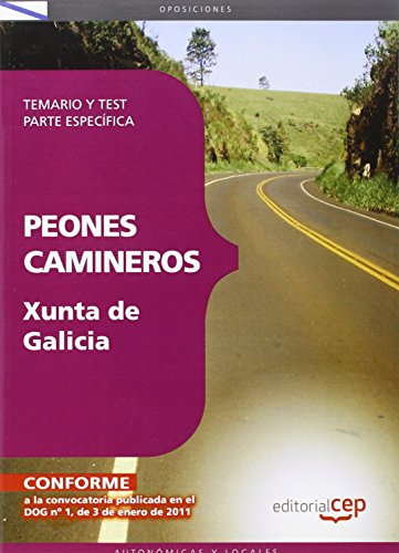 Peones Camineros de la Xunta de Galicia. Temario y test. Parte específica (Colección 1600)