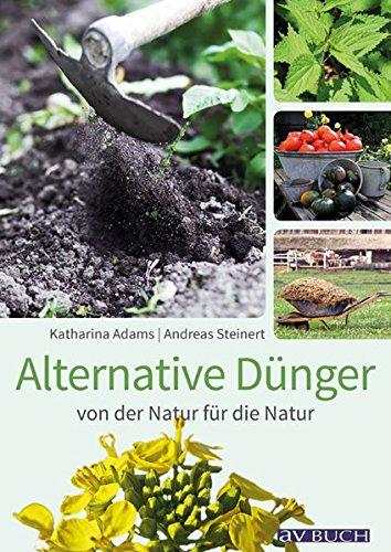 alternative-dunger-von-der-natur-fur-die-natur-avbuch-im-cadmos-verlag