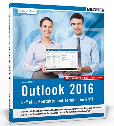 outlook-2016-e-mails-kontakte-und-termine-im-griff-mit-den-exchange-server-funktionen-fur-die-nutzun