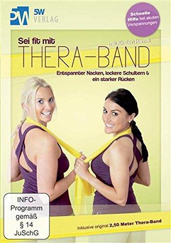 Sei fit mit Thera-Band - Entspannter Nacken, lockere Schultern & ein starker Rücken (Inklusive original 2,50 Meter Thera-Band®) Die besten Übungen für Nacken & Schultern
