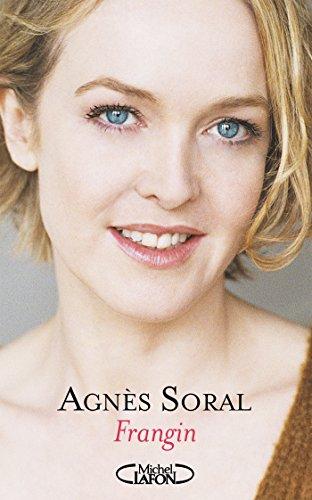Frangin par Agnes Soral