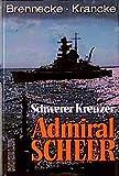 """Schwerer Kreuzer """"Admiral Scheer"""" - Jochen Brennecke, Theodor Krancke"""