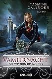 Schwestern des Mondes: Vampirnacht: Roman (Die Schwestern des Mondes)