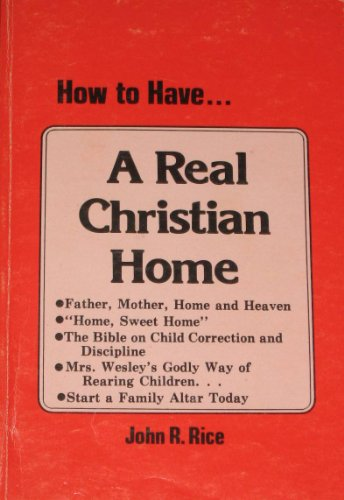 How to have a real Christian home