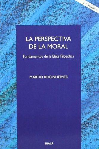 La perspectiva de la moral (Cuestiones Fundamentales)
