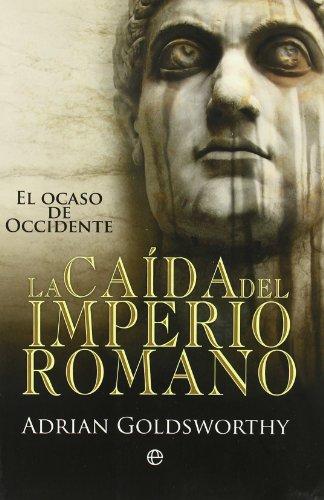 Portada del libro Caida del imperio romano, la (Historia Divulgativa)