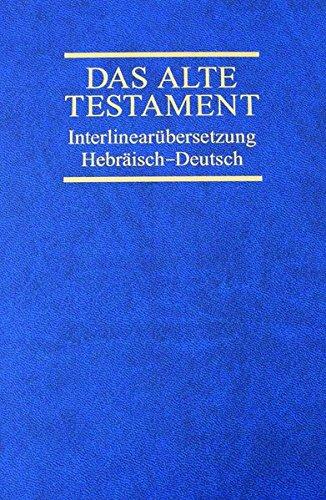 Interlinearübersetzung Altes Testament, hebr.-dt., Band 4: Die 12 kleinen Propheten, Hiob, Psalmen