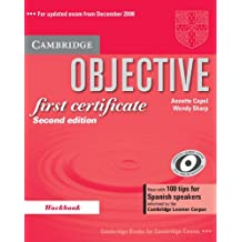 Objective First Certificate Workbook with 100 Tips for Spanish Speakers: 100 tips for Spanish learners informed by the Cambridge Learner Corpus