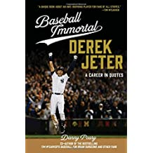 Baseball Immortal Derek Jeter: A Career in Quotes (Baseball Immortals)