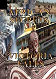 African Secrets Victoria Falls[NON-US FORMAT, PAL] by Video Promotions Zimbabwe