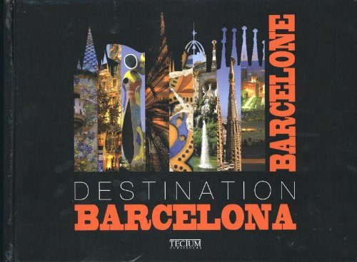 Destination Barcelona