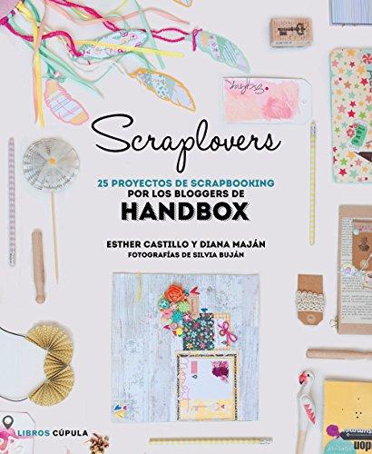 Scraplovers: 25 proyectos de scrapbooking por los bloggers de Handbox