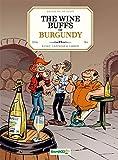 The Wine Buffs of Burgundy